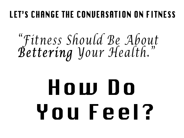 Fitness: How Do You Feel?
