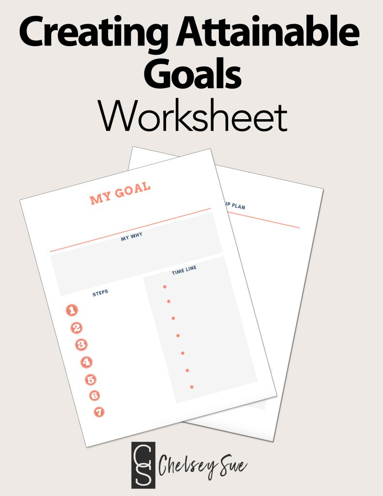Creating Attainable Goals Worksheet