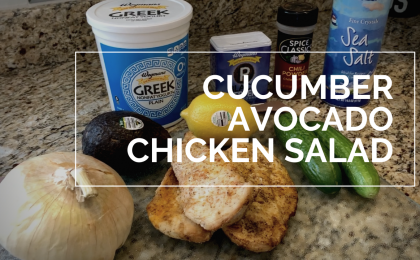 Cucumber Avocado Chicken Salad