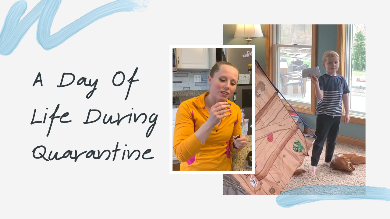A Day Of Life Durning Quarantine