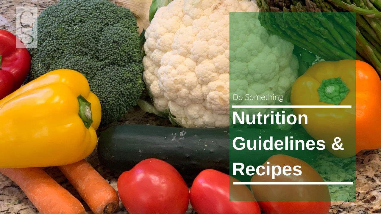 Nutrition Guidelines and Recipes